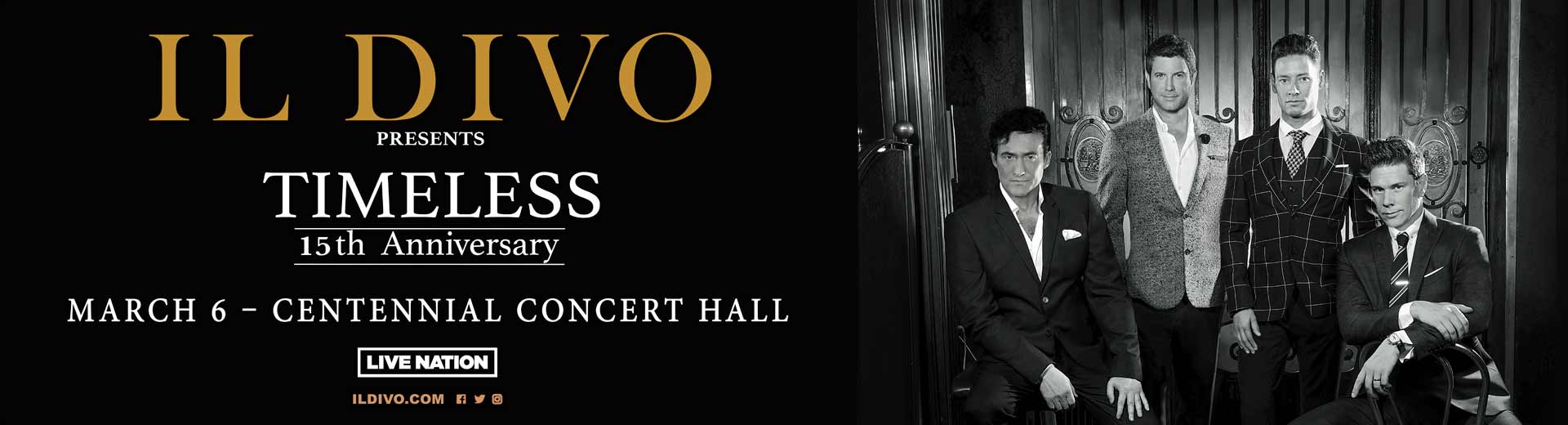 Il Divo - Centennial Concert Hall - March 6, 2019
